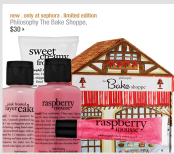 new . only at sephora . limited edition. Philosophy The Bake Shoppe, $30