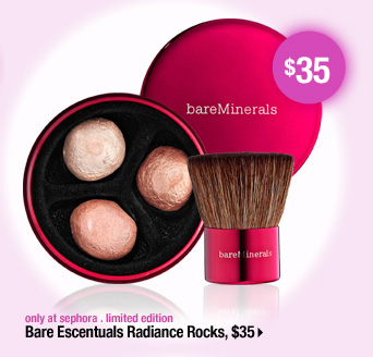 only at sephora . limited edition. Bare Escentuals Radiance Rocks, $35 &gt