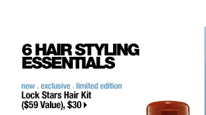6 HAIR STYLING ESSENTIALS | new . exclusive . limited edition | Lock Stars Hair Kit ($59 Value), $30