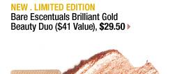 NEW . LIMITED EDITION | Bare Escentuals Brilliant Gold Beauty Duo ($41 Value), $29.50