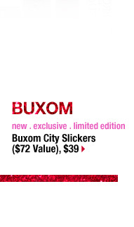 BUXOM | new . exclusive . limited edition | Buxom City Slickers ($72 Value), $39