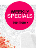 WEEKLY SPECIALS | see more