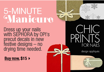 5-Minute Manicure. Dress up your nails in Sephora by OPI's precut decals in new festive designs-no drying time needed. Buy now, $15 >