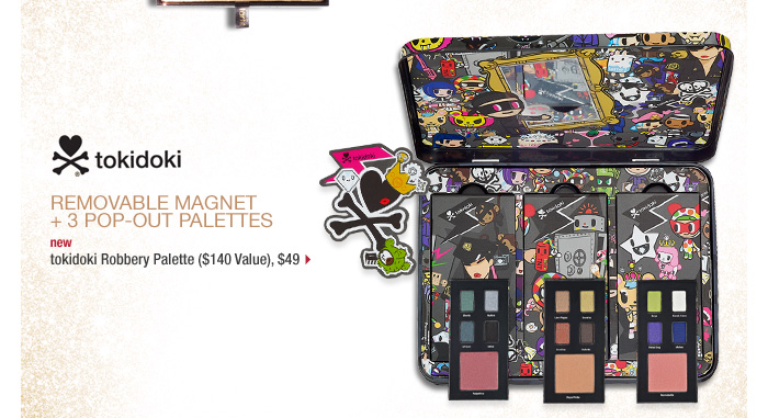 removable logo magnet + 3 pop-out palettes. new . tokidoki Robbery Palette ($140 Value), $49