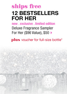 ships free. 12 BESTSELLERS FOR HER. plus voucher for full-size bottle* new . exclusive . limited edition