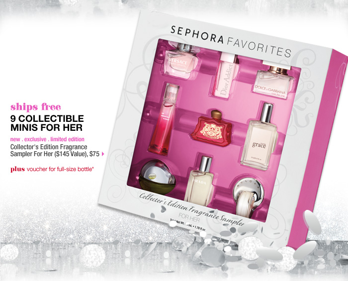 ships free. 9 COLLECTIBLE MINIS FOR HER. plus voucher for full-size bottle* new . exclusive . limited edition . Collector's Edition Fragrance Sampler For Her ($145 Value), $75 >