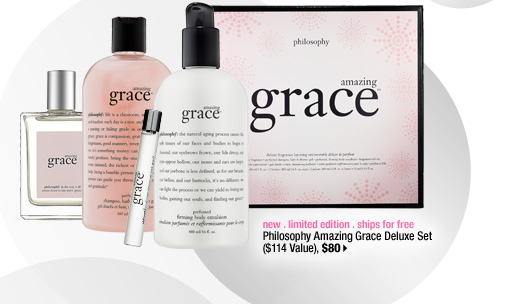 new . limited edition . ships for free. Philosophy Amazing Grace Deluxe Set ($114 Value), $80
