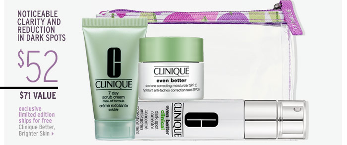 Noticeable clarity and reduction in dark spots | exclusive . limited edition . ships for free | Clinique Better, Brighter Skin ($71 Value), $52
