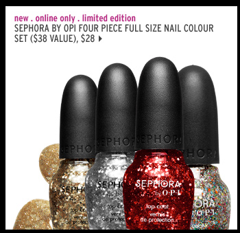 new . online only . limited edition. SEPHORA by OPI Four Piece Full Size Nail Colour Set ($38 Value), $28 >