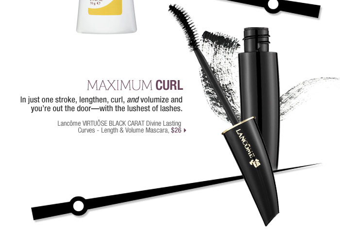 Maximum Curl | In just one stroke, lengthen, curl, and volumize and you're out the door?with the lushestof lashes. Lancme VIRTUSE BLACK CARAT Divine Lasting Curves - Length& Volume Mascara, $26 >