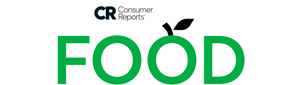 Consumer Reports   FOOD