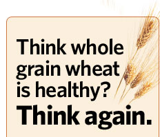Think whole grain is healthy? Think again!