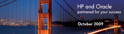 HP and Oracle partnered for your success October 2009
