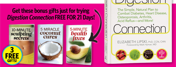 Get these bonus gifts just for trying Digestive Connection FREE for 21 Days!