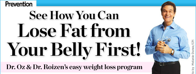 See How You Can Lose Fat from Your Belly First! Dr. Oz & Dr. Roizen's easy weight loss program