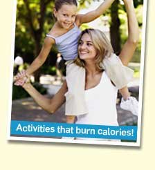 Activities that burn calories!