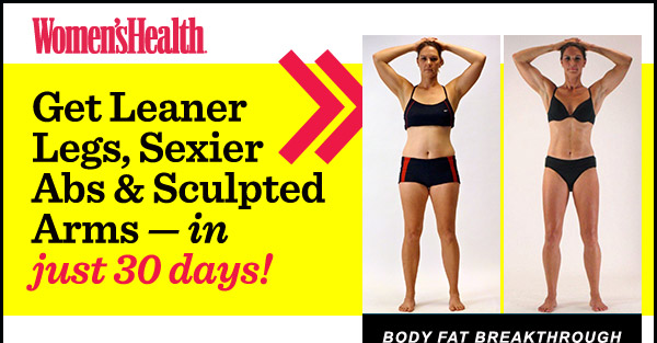 Get Leaner Legs, Sexier Abs & Sculpted Arms —in just 30 days!
