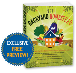 Exclusive Edition of The Backyard Homestead!