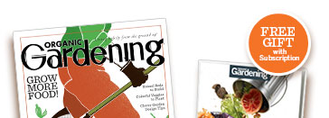 Subscribe to Organic Gardening magazine today!