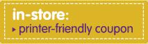 Printer Friendly Coupon - Now Thru 9/05/11