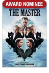 AWARD NOMINEE - The Master