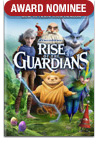 AWARD NOMINEE - Rise of the Guardians