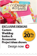 MiDesign@Michaels Custom Invites EXCLUSIVE DESIGNS. Up to 20% off Custom Wedding Invites & Accessories. Project ideas shown. Design now.