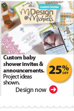 MiDesign@Michaels Customize It. 25% off Custom baby shower invites & announcements. Project ideas shown. Design now.