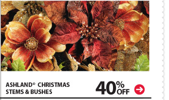 40% off Ashland® Christmas Stems & Bushes.
