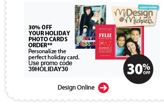 MiDesign@Michaels Custom Invites. 30% off Your Holiday Photo Cards Order**. Personalize the perfect holiday card. Use promo code 39HOLIDAY30. Design online.