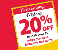 All week long get 20% off entire purchase including sale items. June 19 - June 25