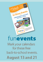Fun events. Mark your calendars for these free back-to-school events. August 13 and 21.
