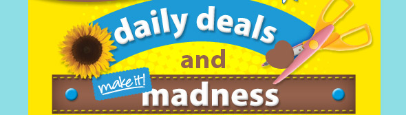 daily deals and make it! madness