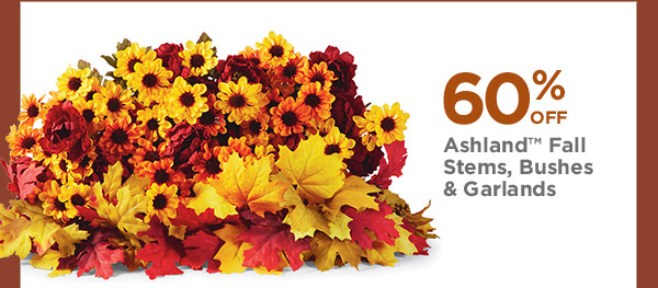 60% OFF Ashland™ Fall Stems, Bushes & Garlands