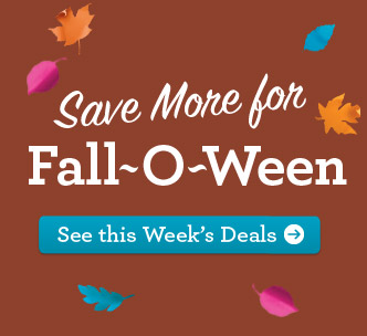 Save More for Fall-O-Ween. See this Week's Deals