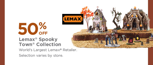 50% OFF Lemax® Spooky Town® Collection - World's Largest Lemax® Retailer. Selection varies by store.