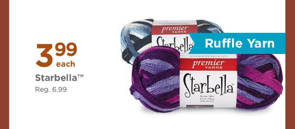 Ruffle Yarn - 3.99 each Starbella™. Reg. 6.99