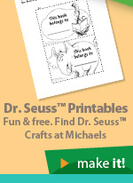 Dr. Seuss™ Printables. Fun & Free. Find Dr. Seuss™ Crafts at Michaels®. Make it!
