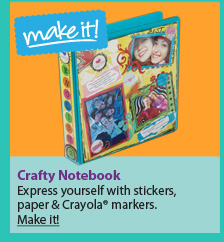 Crafty Notebook. Express yourself with stickers, paper & Crayola® markers. Make it!