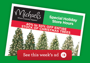 you dont want to miss this 5 hour coupon from michaels - Michaels Christmas Hours
