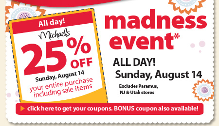 Michael s 25 entire purchase good all day sun aug 14 for Michaels craft store utah