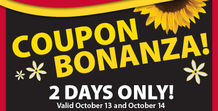 Coupon bonanza! 2 days only! Valid October 13 and October 14.