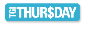 TGI Thur$Day