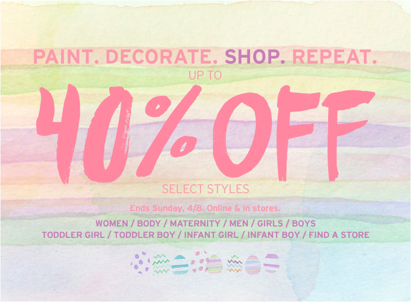 PAINT. DECORATE. SHOP. REPEAT. UP TO 40% OFF SELECT STYLES. Ends Sunday, 4/8. Online and in stores.